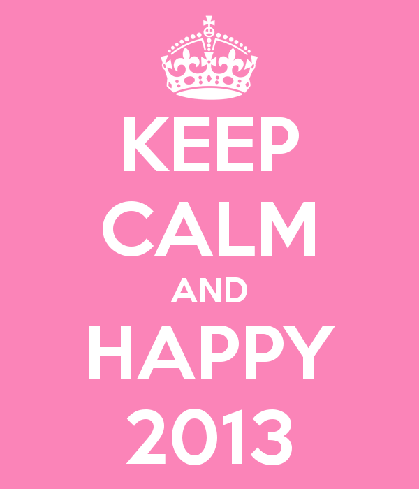 keep-calm-and-happy-2013-130
